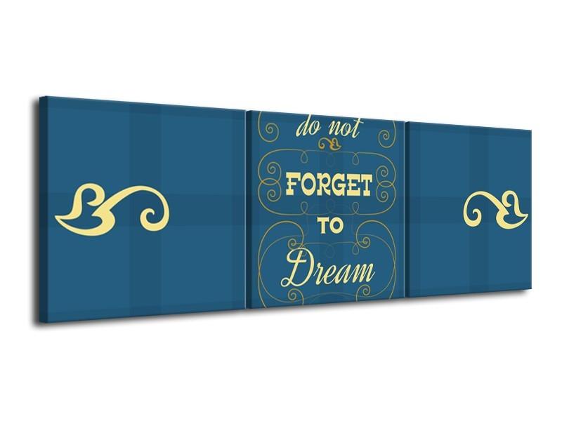 Canvas Schilderij Tekst, Modern   Blauw, Geel   120x40cm 3Luik